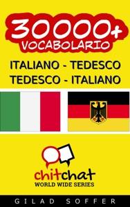 30000+ Italiano - Tedesco Tedesco - Italiano Vocabolario da Gilad Soffer