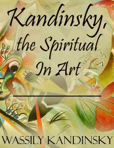 Kandinsky, the Spiritual In Art Copertina del libro