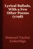 Samuel Taylor Coleridge - Lyrical Ballads, With a Few Other Poems (1798) artwork