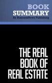 Summary : The Real Book of Real Estate - Robert Kiyosaki