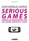 Serious Games Diseo De Videojuegos Con Una Agenda Educativa Y Social