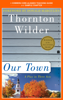 Thornton Wilder & Amy Jurskis - A Teacher's Guide to Our Town  artwork