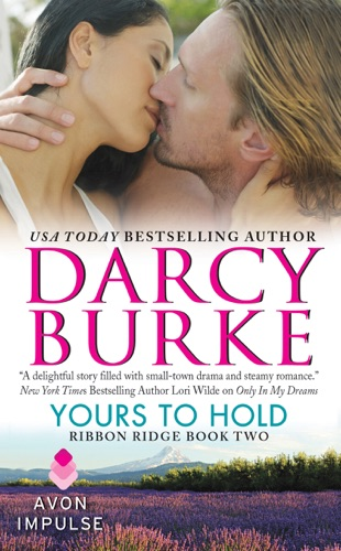 Darcy Burke - Yours to Hold