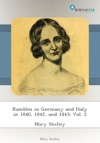 Rambles In Germany And Italy In 1840 1842 And 1843 Vol 2