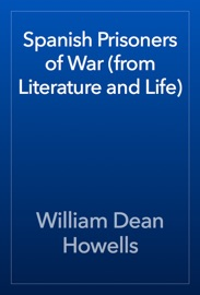 Spanish Prisoners Of War From Literature And Life