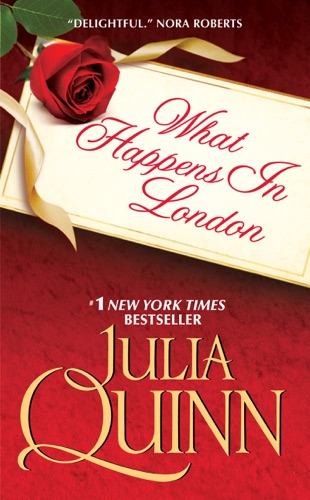 Julia Quinn - What Happens in London