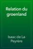 Isaac de La Peyrère - Relation du groenland artwork