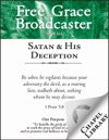 Free Grace Broadcaster - Issue 161 - Satan  His Deception