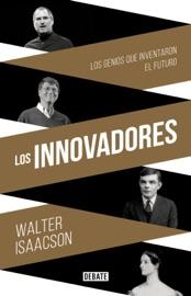 Los innovadores PDF Download
