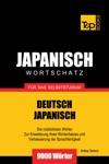 Deutsch-Japanischer Wortschatz Fr Das Selbststudium 9000 Wrter