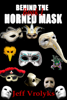 Jeff Vrolyks - Behind The Horned Mask: Book 1 ilustraciГіn