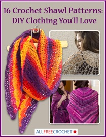 16 Crochet Shawl Patterns Diy Clothing You Ll Love