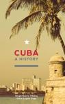 Cuba A History