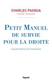 PETIT MANUEL DE SURVIE POUR LA DROITE
