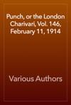 Punch Or The London Charivari Vol 146 February 11 1914