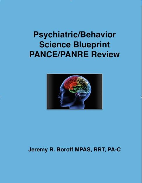 Psychiatric blueprint pance panre review por jeremy boroff pa c en psychiatric blueprint pance panre review por jeremy boroff pa c en ibooks malvernweather Images
