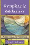 Prophetic Gatekeepers