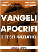 Vangeli Apocrifi e Testi Iniziatici Book Cover