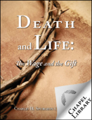 Death and Life: The Wage and the Gift
