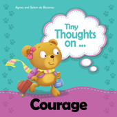 Tiny Thoughts on Courage