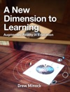 A New Dimension To Learning