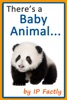 There's a Baby Animal... Animal Rhyming Books For Children