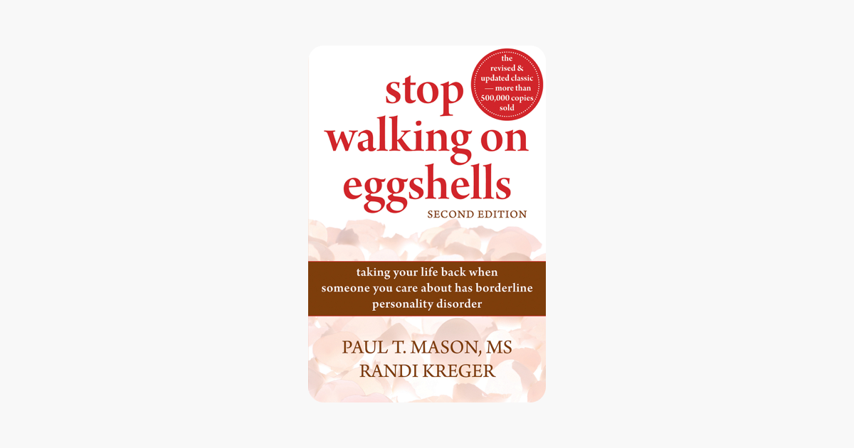 Stop Walking on Eggshells - Paul Mason & Randi Kreger