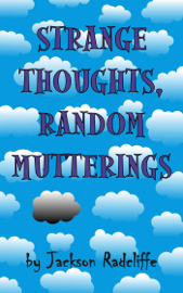 Strange Thoughts, Random Mutterings book
