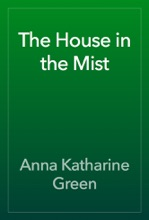 The House In The Mist