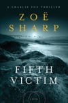 Fifth Victim A Charlie Fox Thriller
