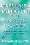 Mindfulness Meditations For The Anxious Traveler With Embedded Videos