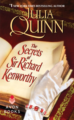 Julia Quinn - The Secrets of Sir Richard Kenworthy