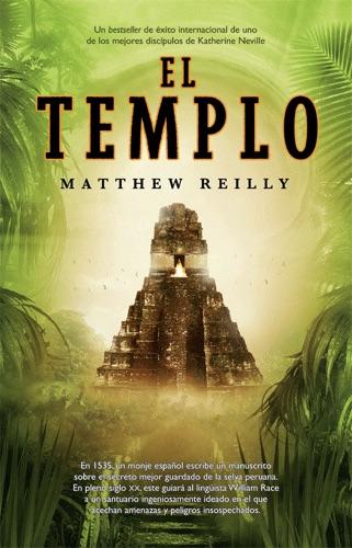 Matthew Reilly - El templo