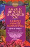 May You Be The Mother Of A Hundred Sons