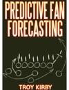 Predictive Fan Forecasting