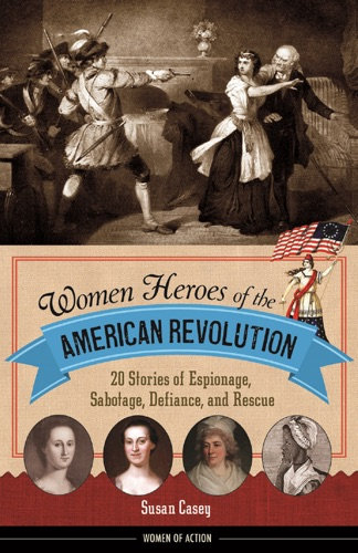 Women Heroes of the American Revolution E-Book Download