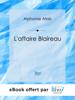 Alphonse Allais - L'affaire Blaireau artwork