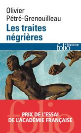 Les traites négrières. Essai d'histoire globale