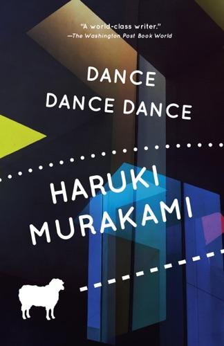 Haruki Murakami & Alfred Birnbaum - Dance Dance Dance