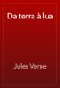 Jules Verne - Da terra à lua ilustración
