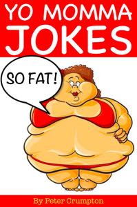 Yo Momma so Fat Jokes Summary
