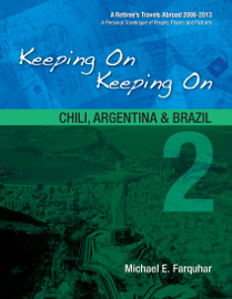 Keeping On Keeping On: 2--Chile, Argentina and Brazil book