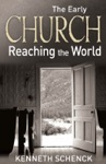 The Early Church Reaching The World