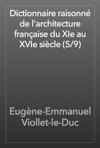 Dictionnaire Raisonn De Larchitecture Franaise Du XIe Au XVIe Sicle 59
