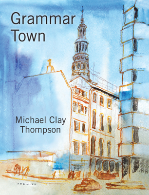 Grammar Town - Michael Clay Thompson book