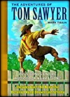 The Adventures Of Tom Sawyer The Ultimate Edition