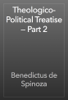 Benedictus de Spinoza - Theologico-Political Treatise — Part 2 artwork