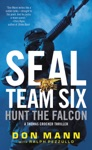 SEAL Team Six Hunt The Falcon