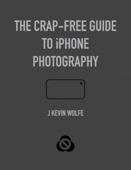 Crap-Free Guide to iPhone Photography