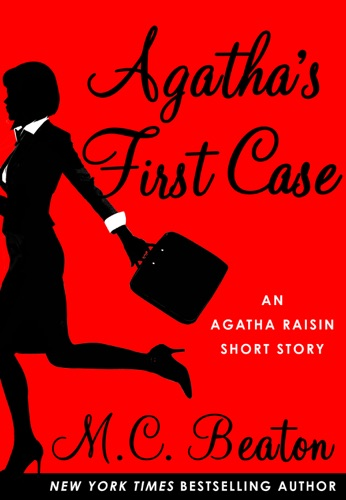 M.C. Beaton - Agatha's First Case